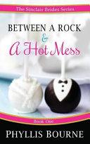 Between a Rock and a Hot Mess Book PDF