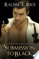 Submission To Black  A Billionaire BDSM Erotica   Book 3