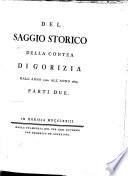 Del Saggio storico della contea di Gorizia, dall' anno 1500 all' anno 1600