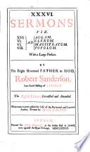 XXXVI  Sermons  Viz  XVI  Ad Aulum  IV   ad  Clerum  VI   ad  Magistratum  VIII   ad  Populum  With a Large Preface