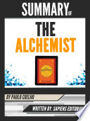 Summary Of The Alchemist By Paulo Coelho Written By Sapiens Editorial