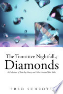 The Transitive Nightfall of Diamonds Nightfall Of Diamonds Is Sure
