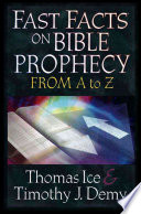 Fast Facts on Bible Prophecy from A to Z