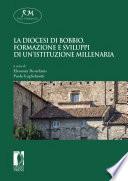 La diocesi di Bobbio  Formazione e sviluppi di un   istituzione millenaria