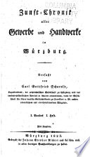 Zunft-chronik aller gewerbe und handwerke in Würzburg