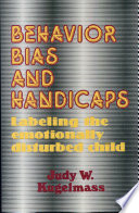 Behavior  Bias  and Handicaps