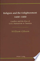 Religion and the Enlightenment  1600 1800