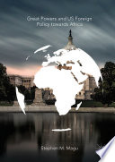 Great Powers and US Foreign Policy towards Africa
