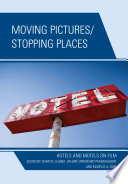 Moving Pictures Stopping Places