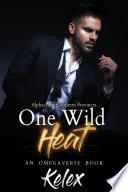 One Wild Heat An Mpreg Omegaverse Book
