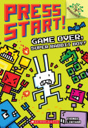 Game Over  Super Rabbit Boy  a Branches Book  Press Start   1