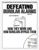 Defeating Burglar Alarms  How They Work  and How Burglars Bypass Them