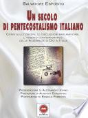 Un secolo di pentecostalismo italiano   Pentecostalism in Italy