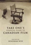 download ebook take one\'s essential guide to canadian film pdf epub