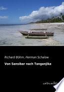 Von Sansibar Nach Tanganjika Expeditionsreise Von Sansibar Bis Zum Upembasee