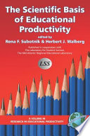 The Scientific Basis of Education Productivity