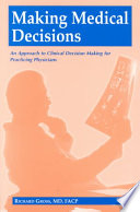 Making Medical Decisions : into clinically revelant and easy to understand...