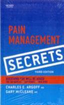 Pain Management Secrets : for the boards, pain management secrets:...