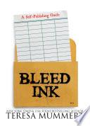 Bleed Ink