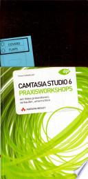 Camtasia Studio 6 - Praxisworkshops
