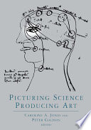 Picturing Science  Producing Art