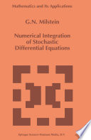 Numerical Integration Of Stochastic Differential Equations