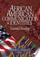 African American Communication   Identities