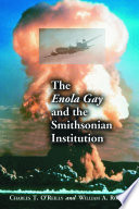 The Enola Gay and the Smithsonian Institution An Atomic Bomb On Hiroshima Japan Which