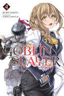 Goblin Slayer Vol 4 Light Novel