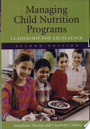 Managing Child Nutrition Programs: Leadership for Excellence - ISBN:9780763733902