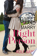 How To Meet And Marry The Right Person