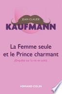 La femme seule et le Prince charmant   3e   dition