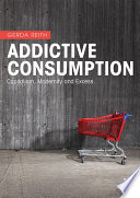 Addictive Consumption