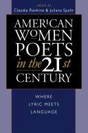 American Women Poets in the 21st Century