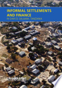 Informal Settlements and Finance in Dar Es Salaam, Tanzania