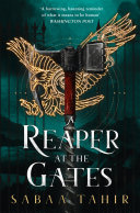 A Reaper at the Gates (Ember Quartet, Book 3) by Sabaa Tahir