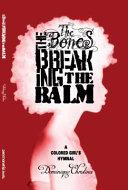 The Bones  the Breaking  the Balm