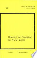 Histoire de l'exégèse au XVIe siècle