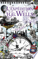 L exp  dition H G  Wells