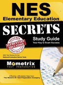 Nes Elementary Education Secrets Study Guide  Nes Test Review for the National Evaluation Series Tests