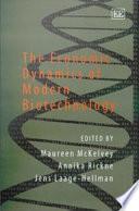 The Economic Dynamics Of Modern Biotechnology