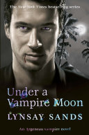 Under A Vampire Moon : york times bestselling author having escaped her...