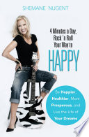 4 Minutes a Day  Rock    n Roll Your Way to HAPPY
