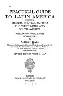 Practical Guide to Latin America  Including Mexico  Central America