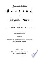 Topographisch-statistisches Handbuch des Königreichs Bayern nebst alphabethischem Ortslexikon