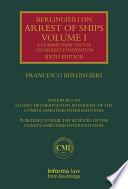 Berlingieri on Arrest of Ships Volume I