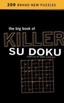 . The Big Book of Killer Su Doku .