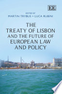 The Treaty of Lisbon and the Future of European Law and Policy