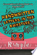 Handwritten Letters in the Bookstore Monotonous Life Breaking Out Of
