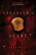 Assassin's Heart : this richly imagined fantasy from debut author...